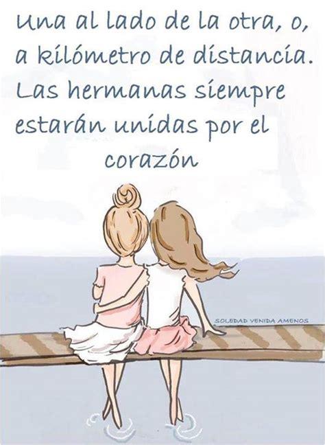 Las hermanas siempre estarán unidas por el corazón