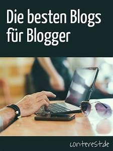 Die Besten Blogs : die besten blogs f r blogger in deutscher sprache ~ A.2002-acura-tl-radio.info Haus und Dekorationen