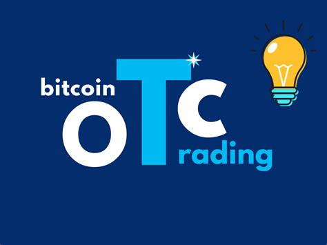 List of the top 5 otcs. Bitcoin OTC Trading   How it Works - Bitdeal
