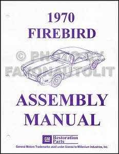 1970 Pontiac Firebird  U0026 Trans Am Wiring Diagram Manual Reprint