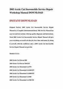 2003 Arctic Cat Snowmobile Service Repair Workshop Manual Download By Jgfgsbehfnn
