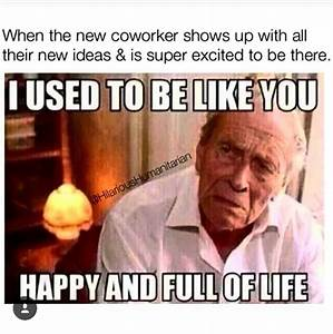 Lol thank heavens i like my job but this meme is for I told her meet me in the bathroom