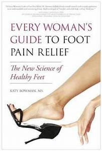 Sell  Buy Or Rent Every Woman U0026 39 S Guide To Foot Pain Relief