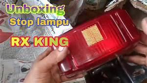 Unbixing Stop Lampu Bekas Motor Rx King Original