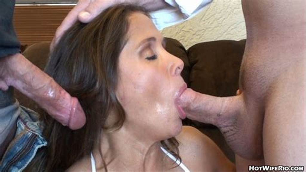 #Rio #Sucks #Off #Two #Huge #Cocks #Hot #Wife #Rio #Free #Sexy