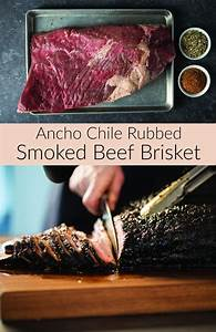 Ancho Chile Rubbed Smoked Beef Brisket Recipe