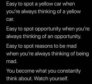 You Become What You Constantly Think About