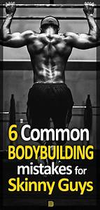 6 Common Bodybuilding Mistakes For Skinny Guys Muscle Building