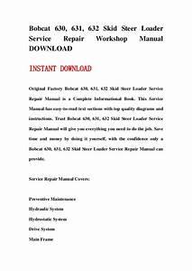 Bobcat 630  631  632 Skid Steer Loader Service Repair