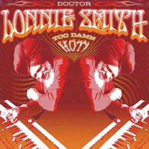 Get damn good coffee delivered right to your door 🏠 we have 8 unique coffees for you to choose between. Lonnie Smith - Too Damn Hot (CD, Album)   Discogs