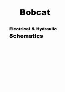 Bobcat Electrical And Hydraulic Schematics Download