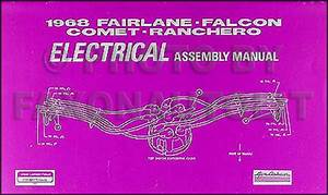 1968 Montego Cyclone Comet Electrical Assembly Manual