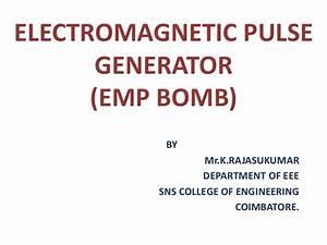 Electromagnetic Pulse Generator Emp Bomb