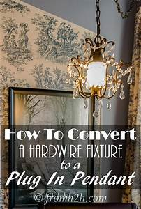 How To Convert A Hardwire Fixture To A Plug In Pendant