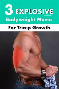 3 Explosive Bodyweight Moves For Tricep Growth