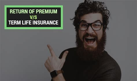 Use an agency that quotes multiple companies and it just so you should only consider 30 year term life insurance with return of premium if you are a responsible individual with the means to make your payments. Return of Premium vs Term Life Insurance - Wishpolicy