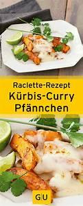 Was Ist Raclette : raclette rezept f r curry k rbis pf nnchen ihr findet es in der leseprobe zum buch raclette ~ A.2002-acura-tl-radio.info Haus und Dekorationen